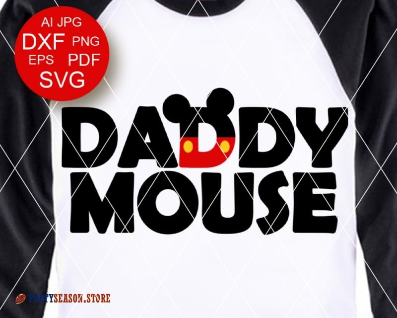 PartySeason Store Daddy Mouse Dxf File